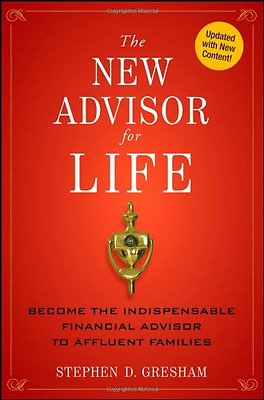 The New Advisor for Life: Become the Indispensable Fina - Hardcover NEW Stephen