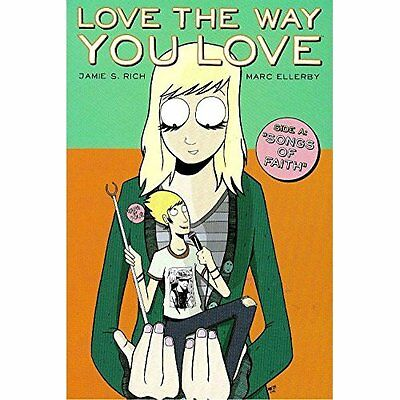 Love the Way You Love: v. 1: Side A v. 1 - Paperback NEW Rich, Jamie S. 15 Aug 2