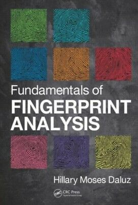 Fundamentals of Fingerprint Analysis (Hardcover), Moses Daluz, Hi...
