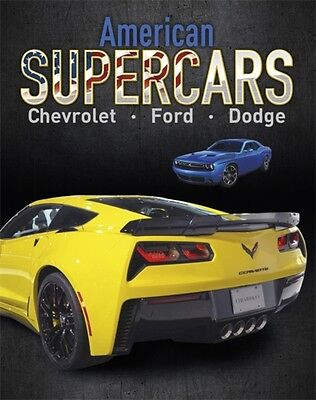 American Supercars Dodge Chevrolet Ford, Mason, Paul, Watts, Fran. 9781445151458