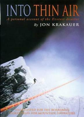 Into Thin Air: Personal Account of the Everest Disaster By Jon  .9780330353977