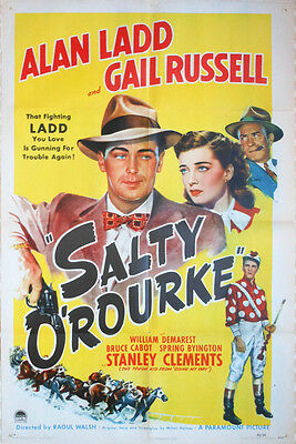 """One Sheet Poster - """"Salty O'Rourke"""" - ALAN LADD - 1945 - GAIL RUSSELL"""