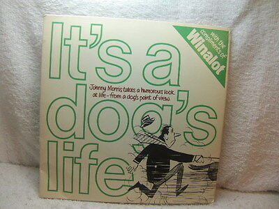 """Spillers - Winalot - Johnny Morris - It's a Dog's Life 1972 7"""" PS"""