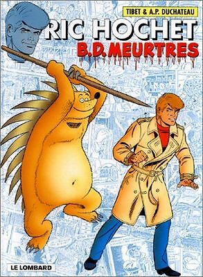Ric Hochet, tome 62 : B.D. meurtres - MG1100/16 NEUF