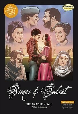 Romeo and Juliet The Graphic Novel: Original Text (Unabridged, British English).