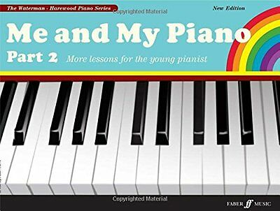 Me and My Piano Part 2 (Faber Edition: The Waterman / Harewood Piano Series) New