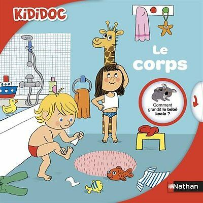 Le corps Michele Longour Nathan Illustrations Lucie Durbiano Kididoc Francais