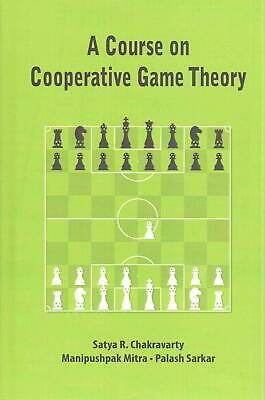 Game theory and business applications english hardcover book free course on cooperative game theory by satya r chakravarty english hardcover bo fandeluxe Image collections