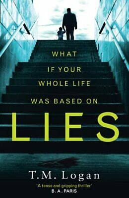 Lies: The number 1 bestselling psychological thriller that you w... by Logan, TM