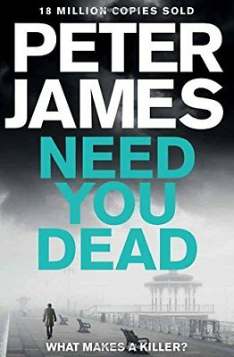 Need You Dead (Roy Grace) by James, Peter Book The Cheap Fast Free Post