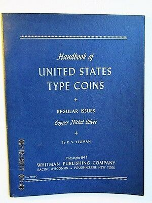1948 Handbook of United States Type Coins Regular Issues Blue Book R.S. Yeoman
