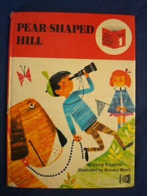 Pear-shaped hill (A Young World beginner reader. level 1) by Leitner, Irving A