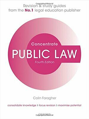 Public Law Concentrate Law Revision and Study Guide 4/e by Faragher, Colin Book