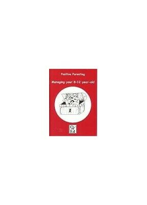Managing Your 8-12 Year Old (Positive Parenting) Paperback Book The Cheap Fast