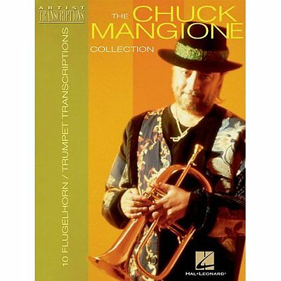 The Chuck Mangione Collection: 12 Trumpet and Flugelhorn Transcriptions Chuck Ma