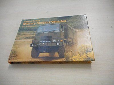 Military Support Vehicles (Source Book), Vanderveen, Bart H. Hardback Book The