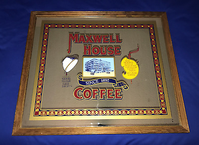 vintage ORIGINAL Maxwell House COFFEE ADVERTISMENT MIRROR cafe 26x30in Last Drop