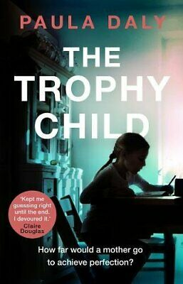 The Trophy Child by Daly, Paula Book The Cheap Fast Free Post