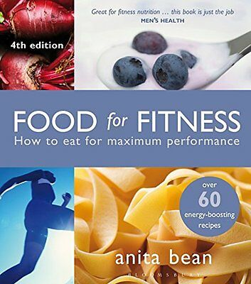 Food for Fitness: How to Eat for Maximum Performance New Paperback Book Anita Be