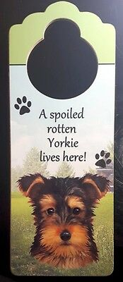 New YORKIE Door Knob Handle Hanger Wooden Sign Spoiled Rotten Dog