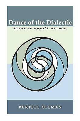 Dance of the Dialectic: Steps in Marx's Method by Bertell Ollman (English) Paper