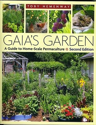 Gaia's Garden: A Guide to Home-scale Permaculture (Paperback), To. 9781603580298