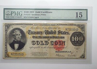 Series of 1922 Large Size $100 Gold Certificate PMG Choice FINE 15 Fr#1215