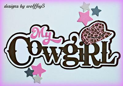 CRAFTECAFE COWGIRL TITLE paper piecing premade Scrapbook page die cut WOLFFEY5