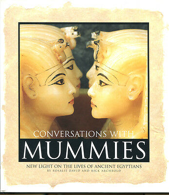 Conversations with Mummies: New Light on the Lives of Ancient Egyptians-1st Ed.