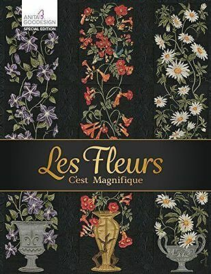 Anita Goodesign Les Fleurs Special Edition Embroidery Machine Design CD and Book