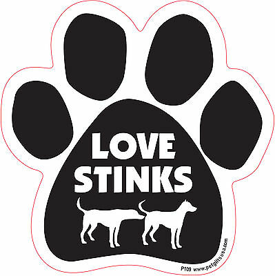 Dog Magnetic Paw Decal - Love Stinks - Made In USA