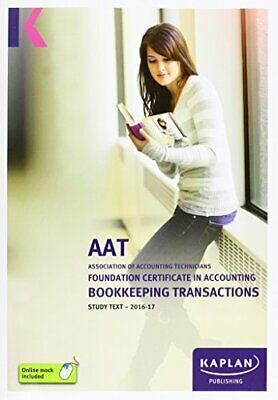 AAT Bookkeeping Transactions - Study Text (Aat Study Texts Aq2016) Book The
