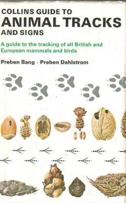 Collins Guide to Animal Tracks and Signs (British and... by Preben Bang Hardback