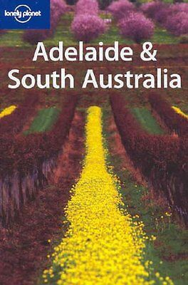 Adelaide and South Australia (Lonely Planet Region..., Dunford, George Paperback
