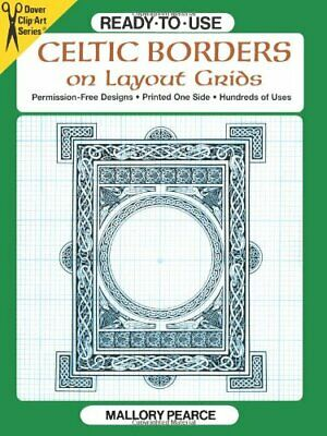 Ready-to-Use Celtic Borders on Layout Grids (Dover Cli... by Pearce, Mallory Kit