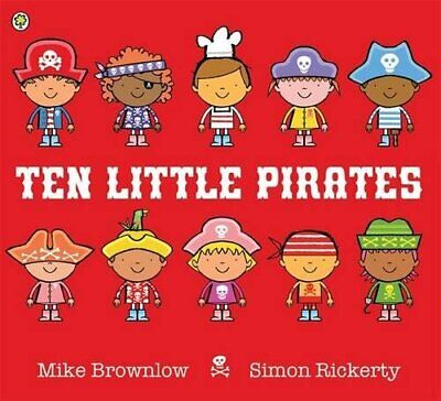 Ten Little Pirates by Brownlow, Mike Book The Cheap Fast Free Post