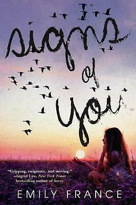 Signs Of You by Emily France Paperback Book Free Shipping!