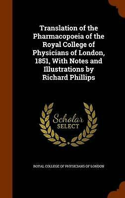 Translation of the Pharmacopoeia of the Royal College of Physicians of London, 1