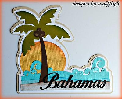 CRAFTECAFE BAHAMAS TRAVEL TITLE paper piecing premade scrapbook die cut WOLFFEY5