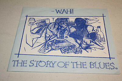 WAH The Story Of The Blues Ex+ Eternal 1982 UK P/S 7""