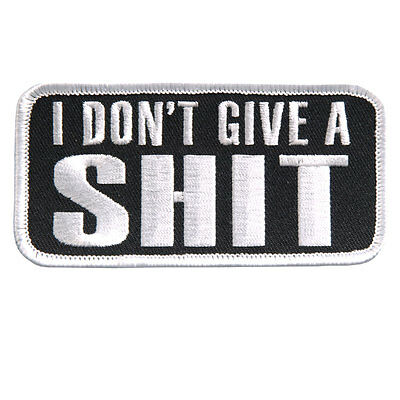 I Don't Give EMROIDERED IRON ON MC FUNNY BIKER PATCH