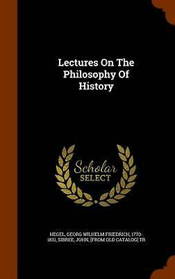 Lectures on the Philosophy of History by Hardcover Book (English)