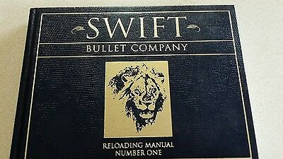 Swift Bullet Company Reloading Manual Number One FIRST EDITION SECOND PRINTING