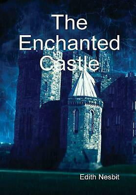 The Enchanted Castle by Edith Nesbit (English) Hardcover Book