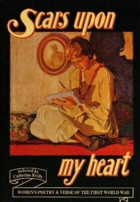 Scars Upon My Heart: Women's Poetry and Verse ... by Reilly, Catherine Paperback