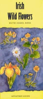Pocket Guide to Irish Wild Flowers (Appletree ... by Ross, Ruth Isabel Paperback