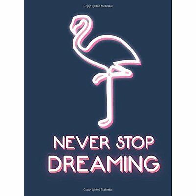 Never Stop Dreaming - Hardcover NEW .