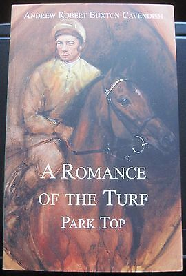 Park Top - A Romance Of The Turf