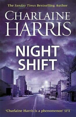 Night Shift: Now a major new TV series: MIDNIGHT, TEXAS by Harris, Charlaine The