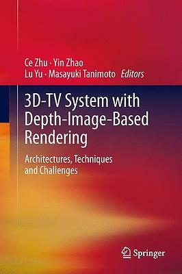 Ce Zhu / 3D-TV System with Depth-Image-Based Rendering /  9781441999634